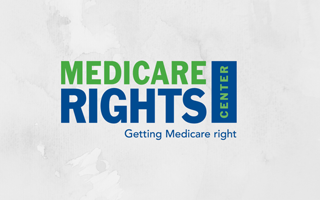 Getting Medicare right - Medicare Rights Center