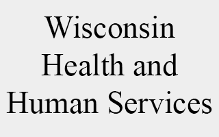 Wisconsin - Health and Human Services